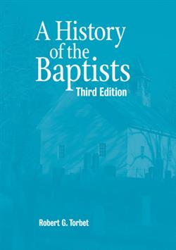 HISTORY OF THE BAPTISTS, THIRD ED