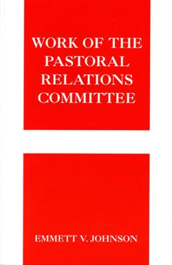 WORK OF PASTORAL RELATIONS COMMITTEE