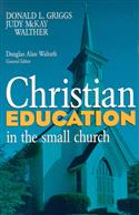 CHRISTIAN EDUCATION IN SMALL CHURCH