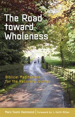 ROAD TOWARD WHOLENESS