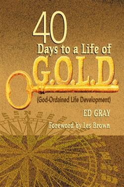 40 DAYS TO A LIFE OF G.O.L.D