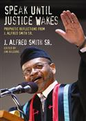 SPEAK UNTIL JUSTICE WAKES