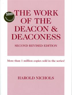 WORK OF THE DEACON & DEACONESS 2ND  REV EB