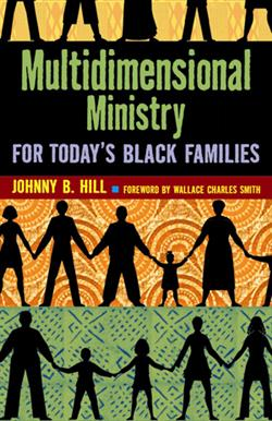 MULTIDIMENSIONAL MINISTRY FOR TODAY'S BLACK FAMILIES