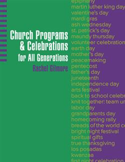 CHURCH PROGAMS & CELEBRATIONS FOR ALL GENERATIONS
