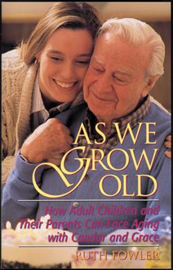 AS WE GROW OLD