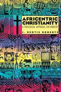 AFRICENTRIC CHRISTIANITY