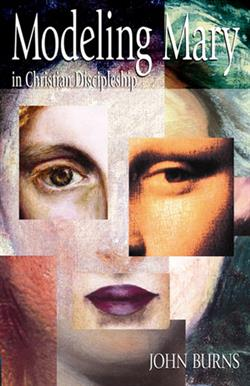MODELING MARY IN CHRISTIAN DISCIPLESHIP