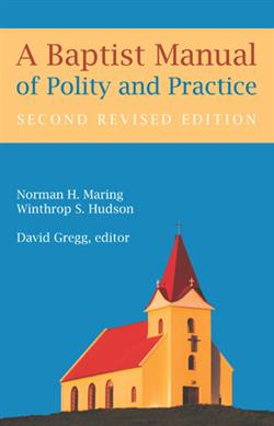 BAPTIST MANUAL POLITY & PRACTICE EB