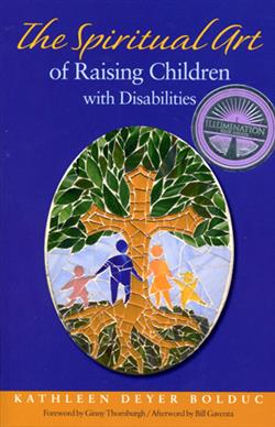 THE SPIRITUAL ART OF RAISING CHILDREN WITH DISABILITIES EB