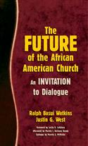 THE FUTURE OF THE AFRICAN AMERICAN CHURCH EB