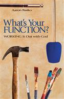 WHAT'S YOUR FUNCTION EB
