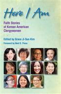 Here I Am:Stories Korean Clergy Eb