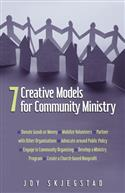 7 CREATIVE MODELS FOR COMMUNITY MINISTRY EB