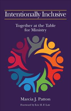 Intentionally Inclusive: Together At The Table For Ministry Eb