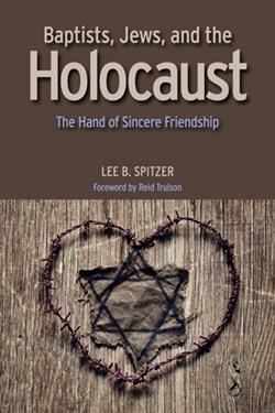 BAPTISTS JEWS AND THE HOLOCAUST EB