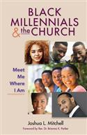 BLACK MILLENNIALS AND THE CHURCH EB