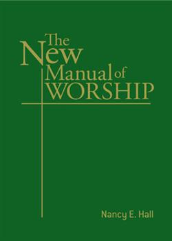 THE NEW MANUAL OF WORSHIP EB