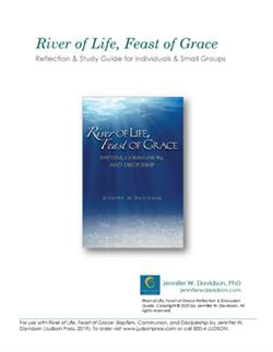 RIVER OF LIFE, FEAST OF GRACE  (PDF)