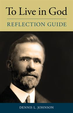 TO LIVE IN GOD REFLECTION GUIDE