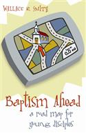 BAPTISM AHEAD LEADER'S GUIDE