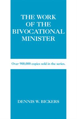 THE WORK OF THE BIVOCATIONAL MINISTER EB