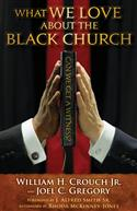 WHAT WE LOVE ABOUT THE BLACK CHURCH EB