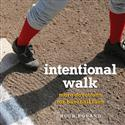 INTENTIONAL WALK