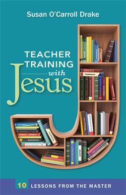 TEACHER TRAINING WITH JESUS