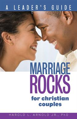 MARRIAGE ROCKS FOR CHRISTIAN COUPLES LEADER'S GUIDE