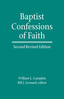 BAPTIST CONFESSIONS OF FAITH, SECOND REV ED