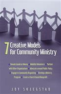 7 CREATIVE MODELS FOR COMMUNITY MINISTRY
