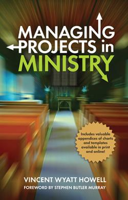 MANAGING PROJECTS IN MINISTRY