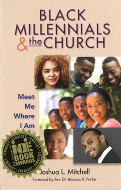 BLACK MILLENNIALS AND THE CHURCH