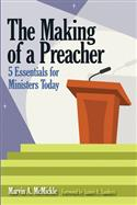THE MAKING OF A PREACHER