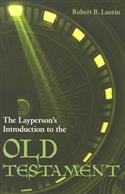 LAYPERSON'S INTRODUCTION TO OLD TESTAMENT