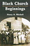 BLACK CHURCH BEGINNINGS