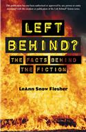 LEFT BEHIND? THE FACTS BEHIND THE FICTION
