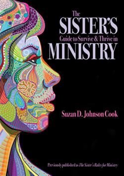 THE SISTER'S GUIDE TO SURVIVE AND THRIVE IN MINISTRY
